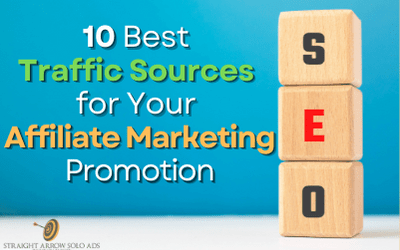 10 Best Traffic Sources for Your Affiliate Marketing Promotion